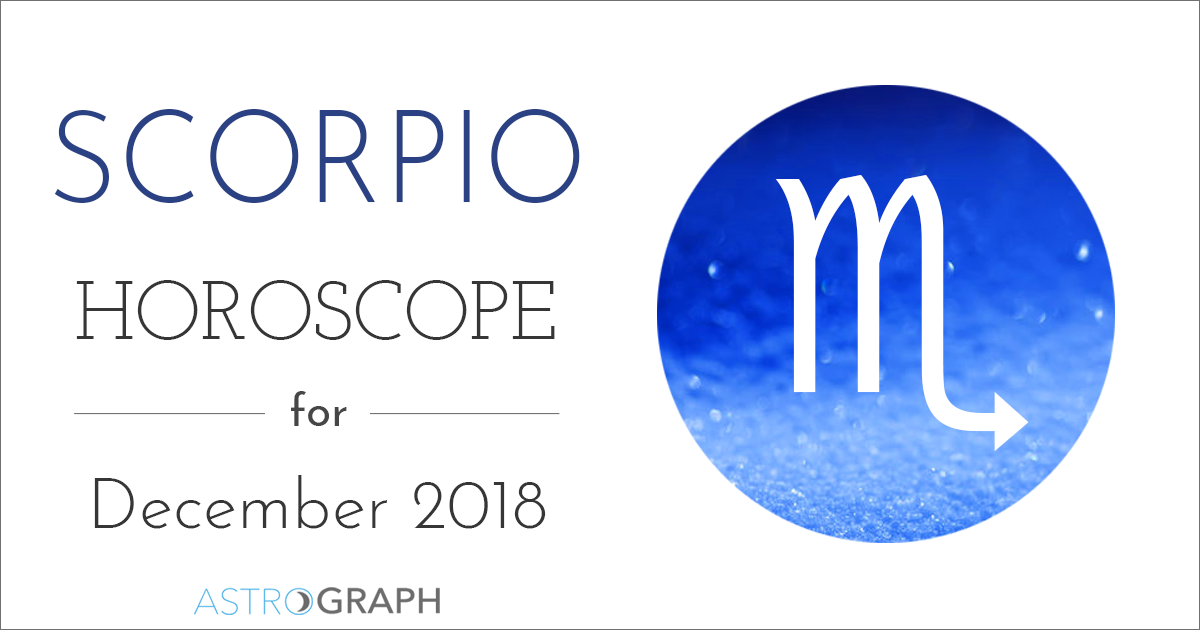 Scorpio Horoscope for December 2018