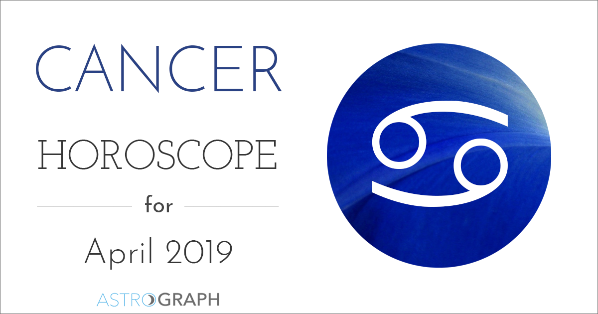 ASTROGRAPH - Cancer Horoscope for April 2019