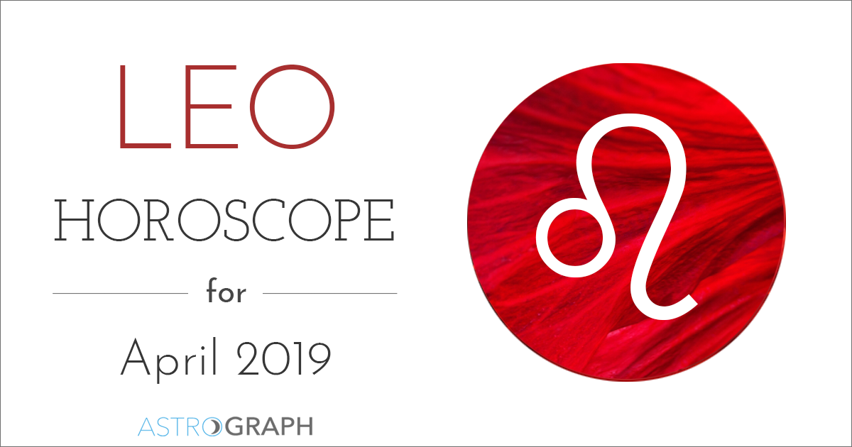 Leo Horoscope For April 2019