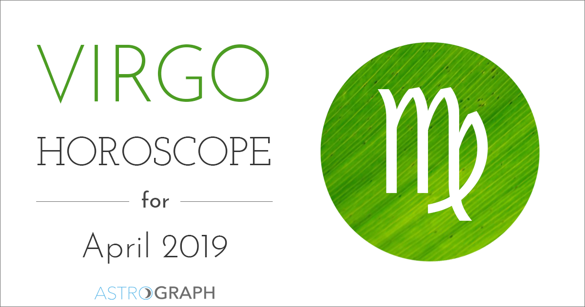 Virgo Horoscope for April 2019