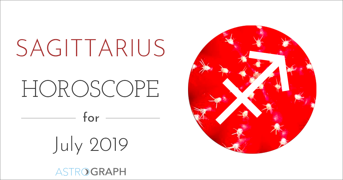 Sagittarius Horoscope for July 2019
