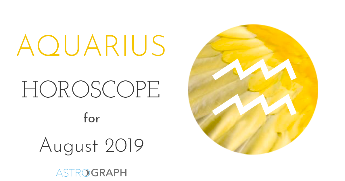 ASTROGRAPH - Aquarius Horoscope for August 2019