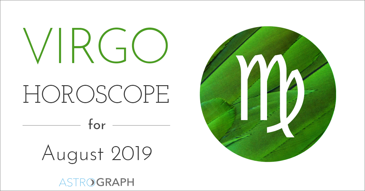 ASTROGRAPH - Virgo Horoscope for August 2019
