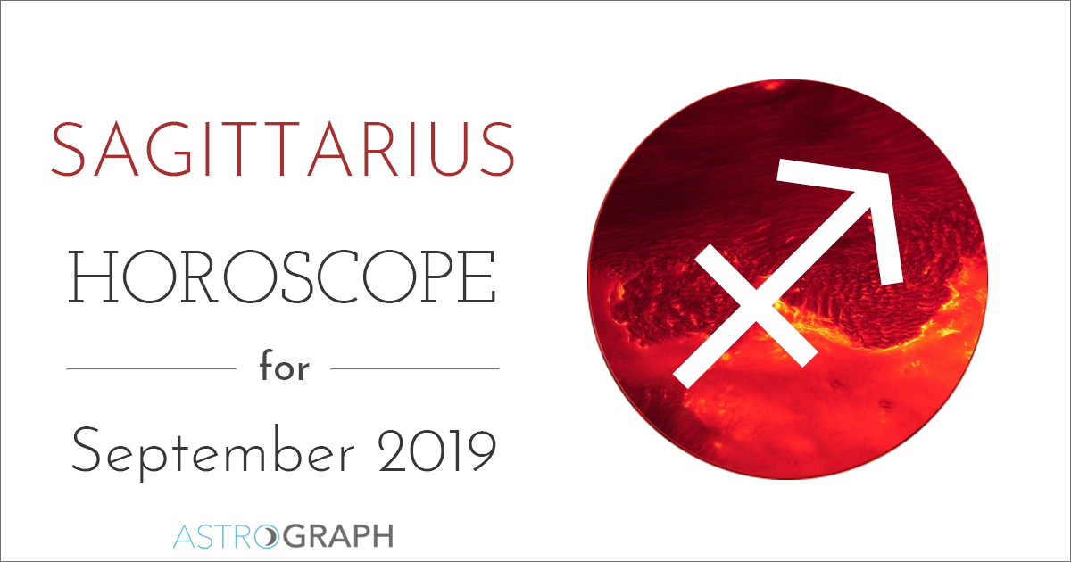 ASTROGRAPH - Sagittarius Horoscope for September 2019