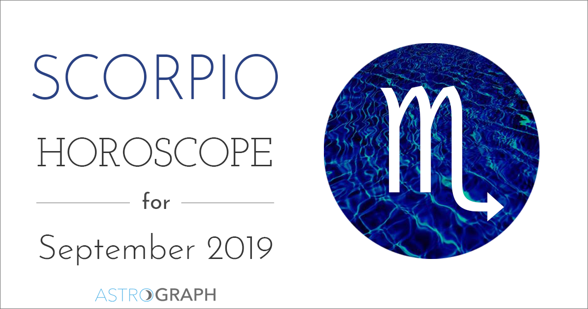 ASTROGRAPH - Scorpio Horoscope for September 2019