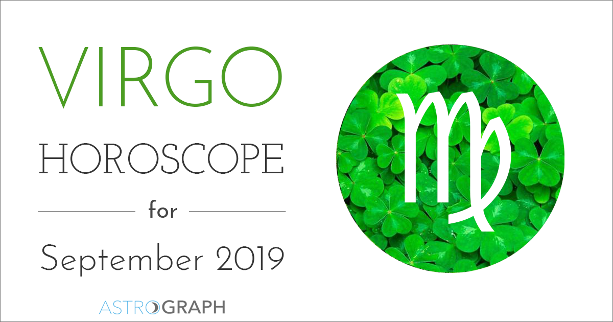 ASTROGRAPH - Virgo Horoscope for September 2019
