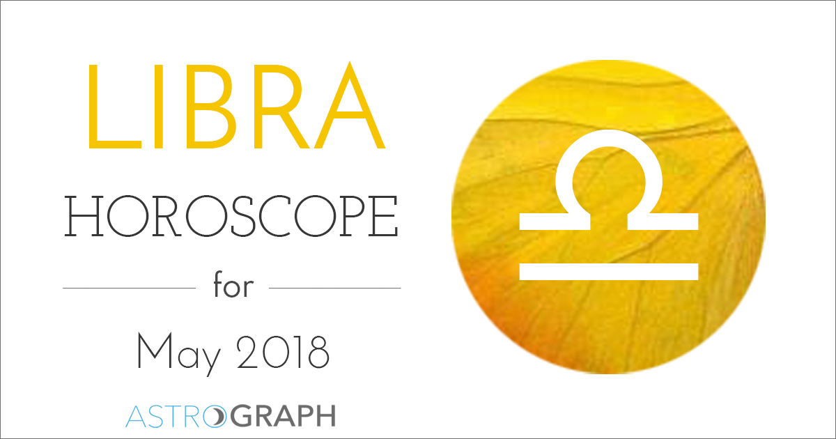 Libra Horoscope for May 2018