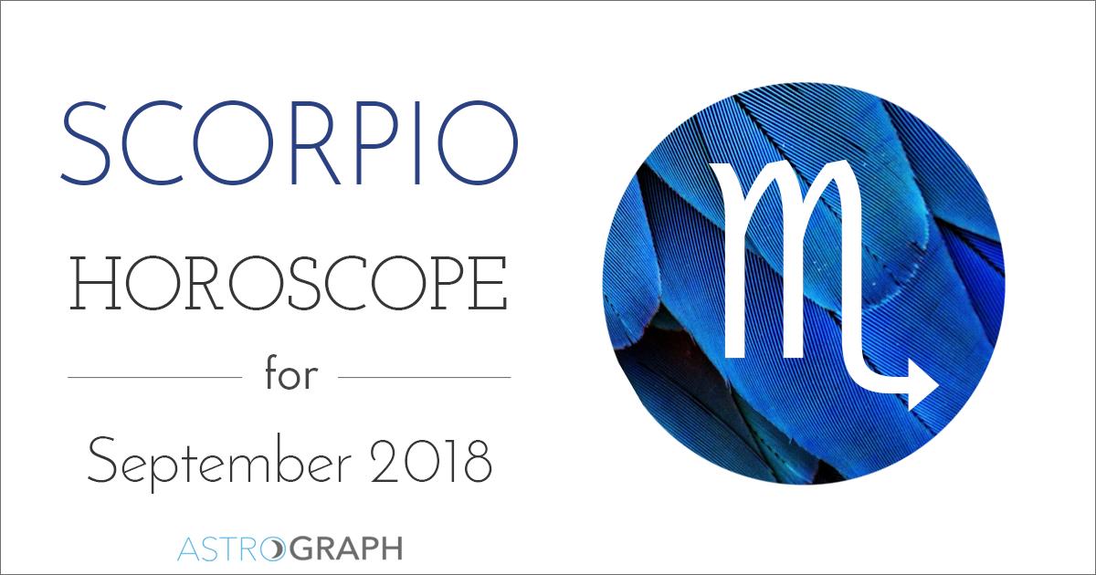 Astrograph Scorpio Horoscope For September 2018