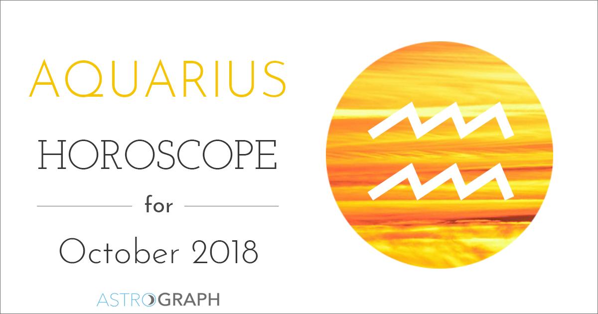 Astrograph Aquarius Horoscope For October 2018