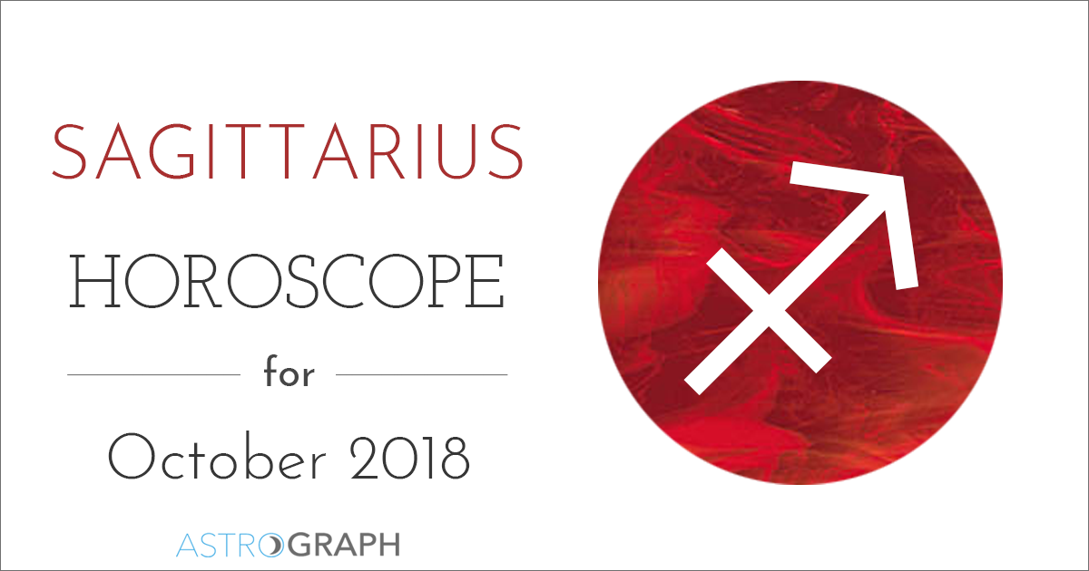 Astrograph Sagittarius Horoscope For October 2018