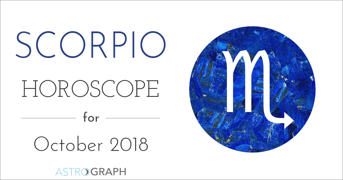 Scorpio Horoscope for October 2018