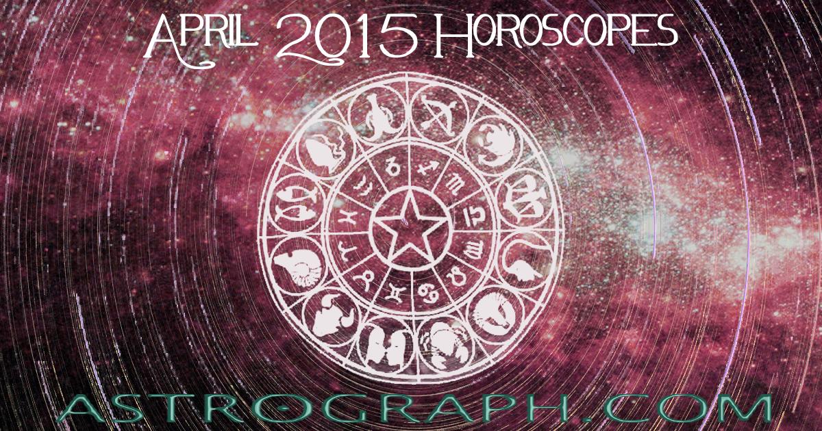 Astrograph Leo Horoscope For April 2015